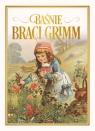 Baśnie braci Grimm Grimm Jakub, Grimm Wilhelm