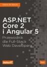 ASP.NET Core 2 i Angular 5 Przewodnik dla Full-Stack Web Developera