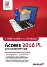 Access 2016 PL Ćwiczenia praktyczne  Mendrala Danuta, Szeliga Marcin