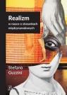 Realizm w nauce o stosunkach międzynarodowych Guzzini Stefano