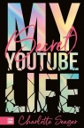 My Secret Youtube Life Seager Charlotte