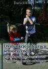 Dysfunkcje integracji sensorycznej a sprawność językowa dzieci w młodszym Jodzis Daria