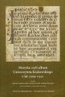 Metryka czyli album Uniwersytetu Krakowskiego z lat 1509-1511 z płytą CD