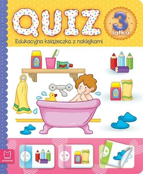 Quiz 3-latka Edukacyjna książeczka z naklejkami Praca zbiorowa