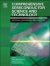 Comprehensive Semiconductor Science and Technology P Bhattacharya