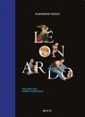 Leonardo Malarstwo Nowe spojrzenie Alessandro Vezzosi