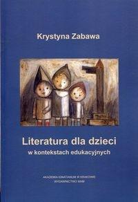 Literatura dla dzieci w kontekstach edukacyjnych Zabawa Krystyna