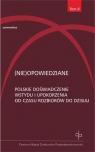 (Nie)opowiedziane Polskie doświadczenie wstydu i upokorzenia od czasu