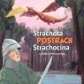 Strachota postrach Strachocina. Legenda wrocławska Zachara Ewa