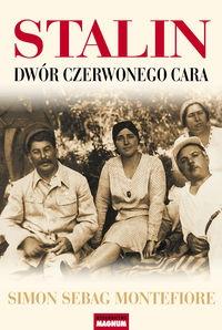Stalin Dwór czerwonego cara Montefiore Simon Sebag