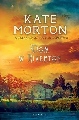 Dom w Riverton Morton Kate