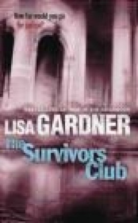 Survivors Club Lisa Gardner, L. Gardner