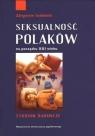 Seksualność Polaków na początku XXI wieku