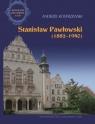 Stanisław Pawłowski 1882-1940 Kostrzewski Andrzej