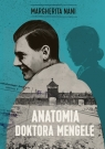 Anatomia doktora Mengele Nani Margherita