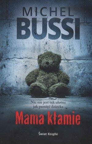 Mama kłamie Michel Bussi
