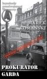 Kryminały przedwojennej Warszawy. Tom 75: Prokurator Garda