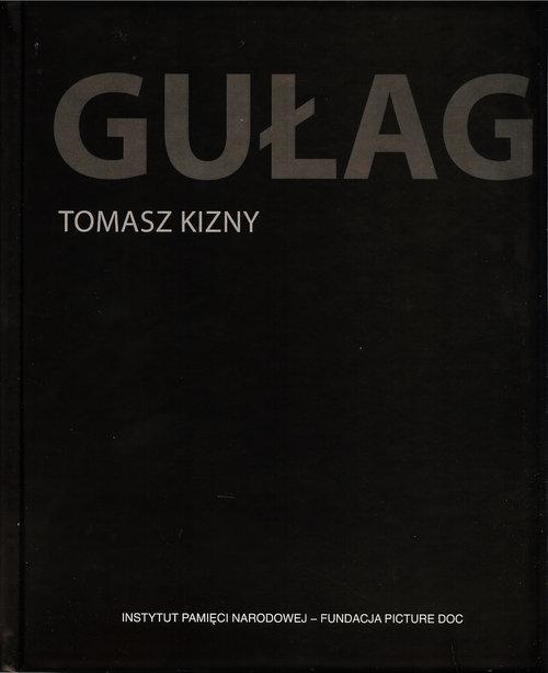Gułag Kizny Tomasz