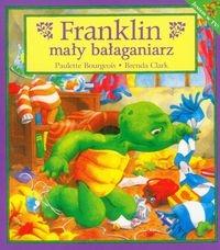 Franklin mały bałaganiarz Bourgeois Paulette, Clark Brenda