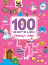 100 wesołych zadań - Królewny i wróżki praca zbiorowa