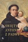 Święty Antoni z Padwy Cecylian Niezgoda, OFMConv
