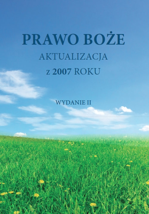 Prawo Boże Aktualizacja z 2007 roku Nowicki Zygmunt