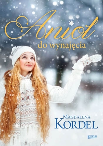 Anioł do wynajęcia Magdalena Kordel