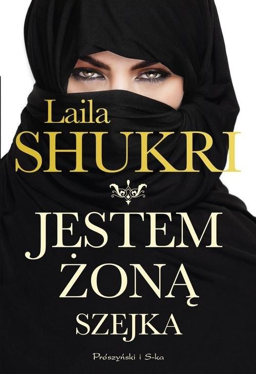Jestem żoną szejka Shukri Laila