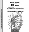 89 zadań z fizyki z rozwiązaniami na przykładzie roweru Uziębło Marcin