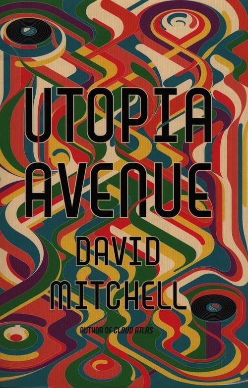 Utopia Avenue Mitchell David