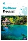Welttour Deutsch 3. Podręcznik do języka niemieckiego dla liceów i techników. Poziom A2+