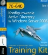 Egzamin MCTS 70-640 Konfigurowanie Active Directory w windows Server 2008 t.1/2 Holme Dan, Ruest Danielle, Ruest Nelson