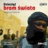 Dziesięć bram świata (audiobook) Tadeusz Biedzki