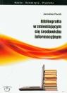 Bibliografia w zmieniającym się środowisku informacyjnym