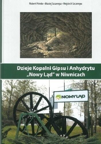 Dzieje Kopalni Gipsu i Anhydrytu