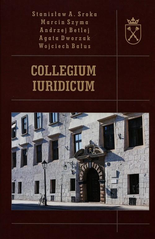 Collegium Iuridicum Sroka Stanisław A., Szyma Marcin, Betlej Andrzej