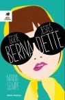 Gdzie jesteś Bernadette