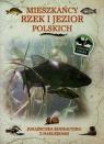 Mieszkańcy rzek i jezior Polski