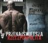 Przenajświętsza Rzeczpospolita  (Audiobook) Piekara Jacek