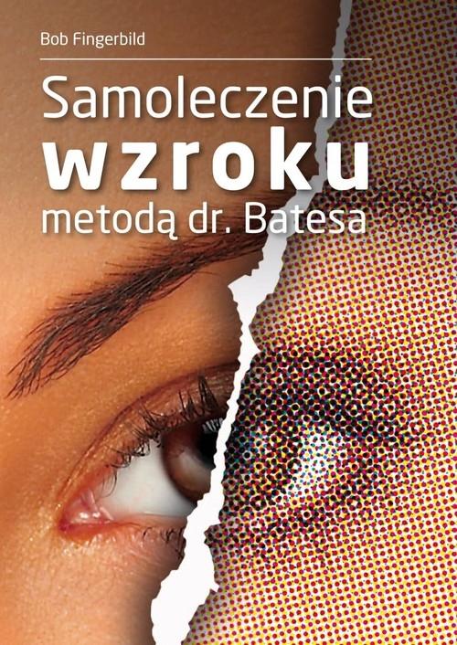 Samoleczenie wzroku metodą dr Batesa Fingerbild Bob