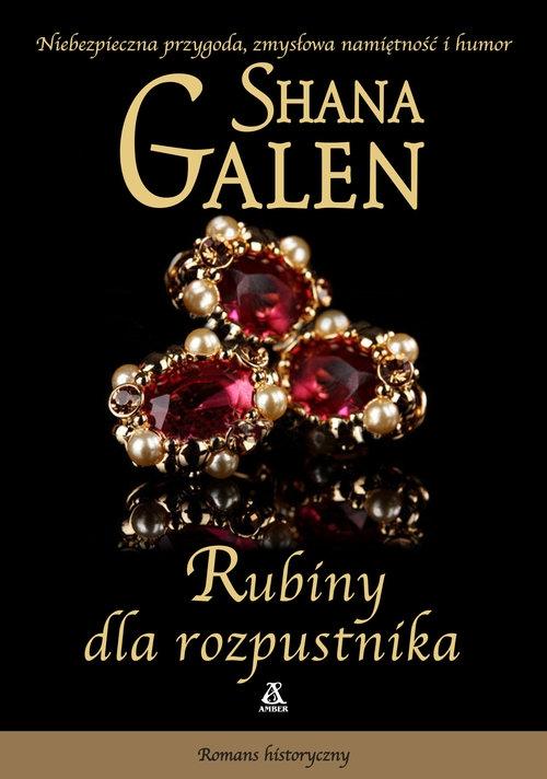 Rubiny dla rozpustnika Galen Shana