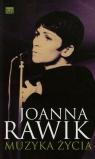 Muzyka życia Rawik Joanna