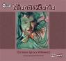 Nienasycenie  (Audiobook) Witkiewicz Stanisław Ignacy