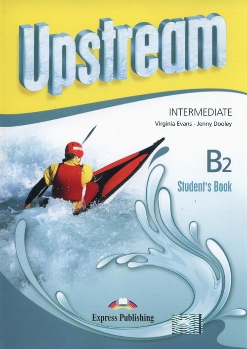 Upstream Intermediate B2 Student's Book Evans Virginia, Dooley Jenny