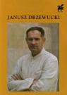 Wiersze wybrane Drzewucki Janusz