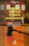 Asystent sędziego w sądzie powszechnym Sadowski Krzysztof, Piaskowska Olga Maria, Kotłowski Dariusz