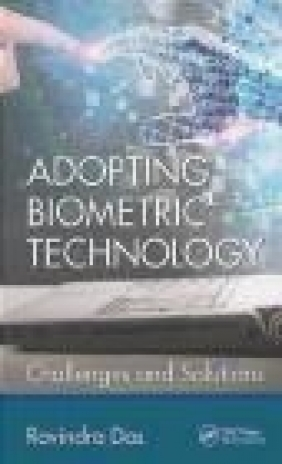Adopting Biometric Technology Ravindra Das
