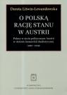 O polska rację stanu w Austrii Polacy w życiu politycznym Austrii w Litwin-Lewandowska Dorota