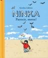 Ninka Patrzcie, morze!