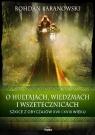 O hultajach, wiedźmach i wszetecznicach Szkice z obyczajów XVII i XVIII Baranowski Bohdan